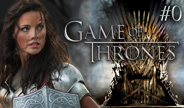 Game of Thrones #0