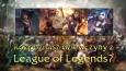 Czy rozpoznasz wszystkie dziewczyny z League of Legends?