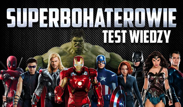 Test wiedzy o superbohaterach!