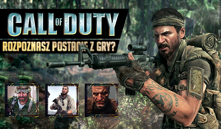 """Czy rozpoznasz postacie z """"Call of Duty""""?"""