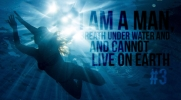 I am a man, breathe under water and can not live on earth. #3