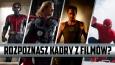 Rozpoznasz filmy Marvela po jednym kadrze?