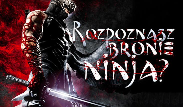Czy zdołasz rozpoznać wszystkie bronie ninja?