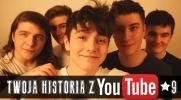 Twoja historia z Youtube! #9