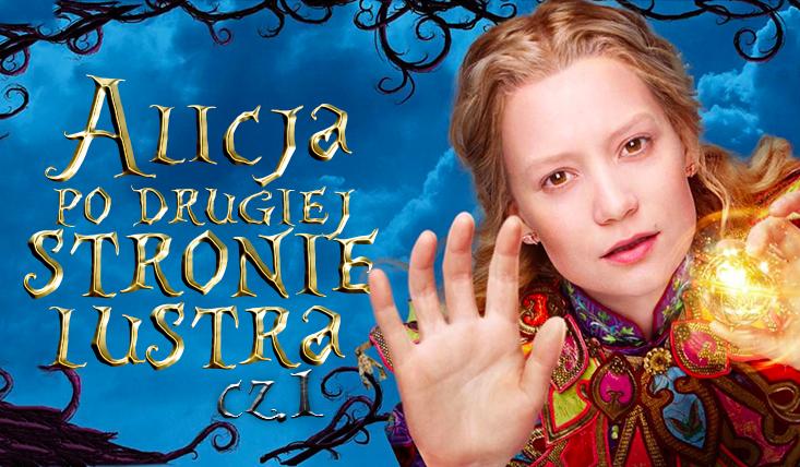 Alicja – po drugiej stronie lustra #1