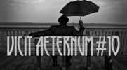 Vicit Aeternum #10  - Koniec