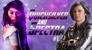 Quicksliver and Spectra #1