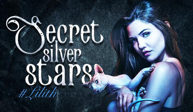 Secret Silver Stars #Lilith