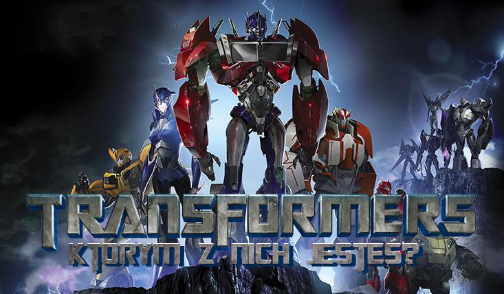 Którym Transformersem jesteś?