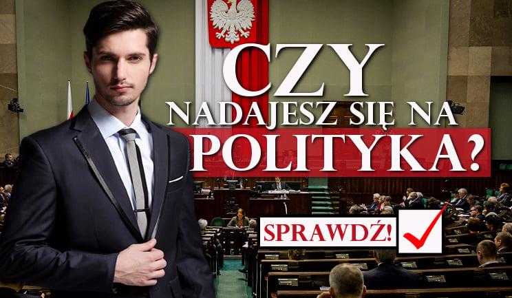 Czy nadajesz się na polityka?