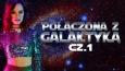 Połączona z Galaktyką #1