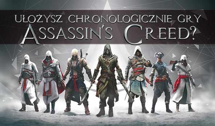 """Czy uda Ci się ułożyć chronologicznie gry z serii """"Assassin's Creed""""?"""