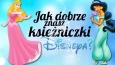 Jak dobrze znasz księżniczki Disneya?