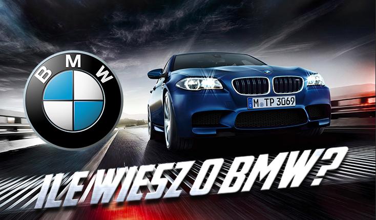 Jak dobrze znasz BMW?