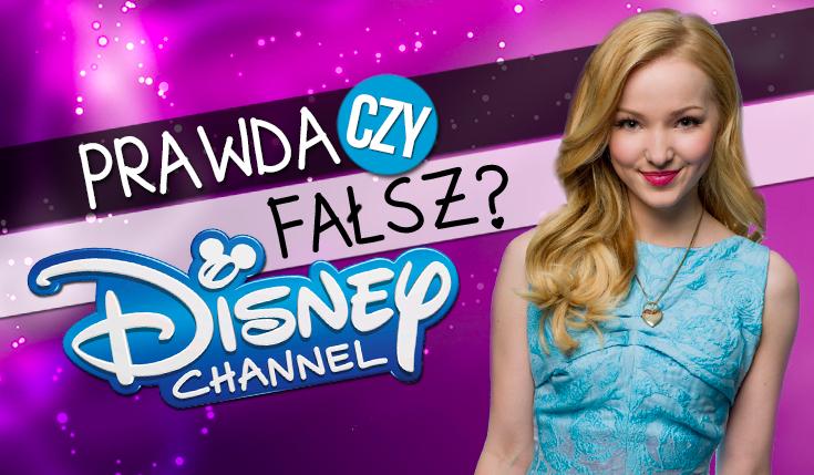 """""""Prawda czy fałsz?"""" – Disney Channel"""