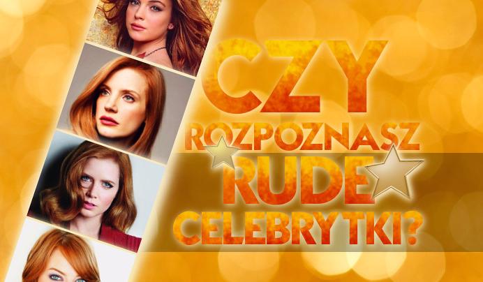 Czy rozpoznasz rude celebrytki?