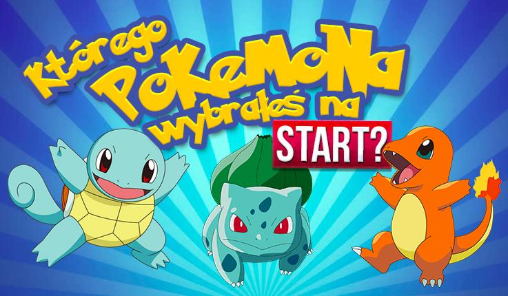 """Czy zgadniemy, jakiego pokemona wybrałeś na start w """"Pokemon Go""""?"""