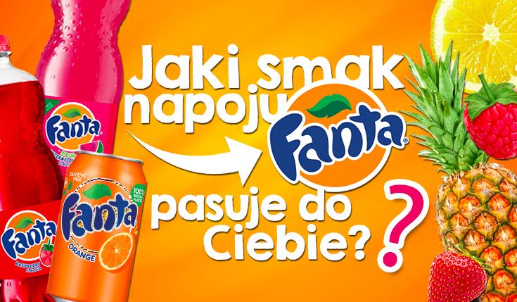 Jaki smak Fanty jest dla Ciebie stworzony?