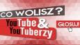 """10 pytań z serii ,,Co wolisz?"""" kategoria: YouTube & YouYuberzy!"""