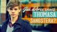 Jak dobrze znasz Thomasa Sangstera?