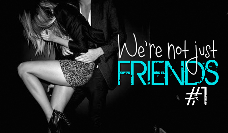 We're not just friends 1 - #1 - Meff