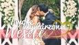 Twoje wymarzone wesele!