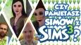 """Czy pamiętasz simów z """"The Sims 3""""?"""