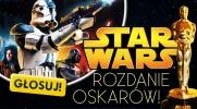 Gwiezdne Wojny: Rozdanie Oscarów!