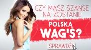 Czy masz szansę na zostanie kolejną, polską WAG's?