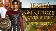 Jesteś grekiem czy rzymianinem?