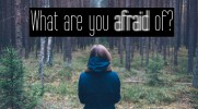 What are you afraid of #0