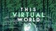 This Virtual World