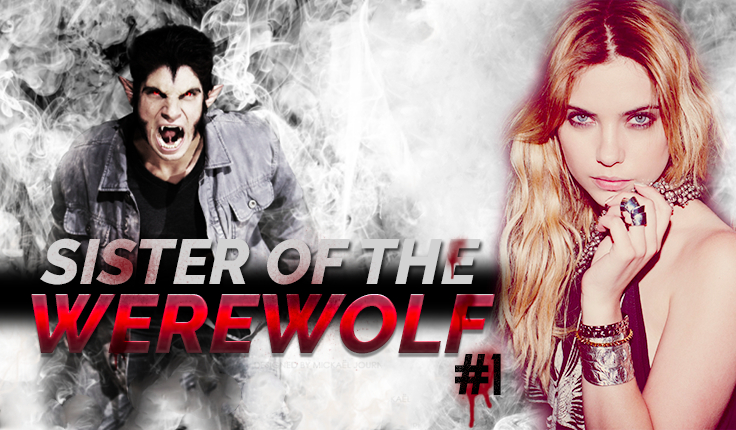 Sister of the werewolf #1