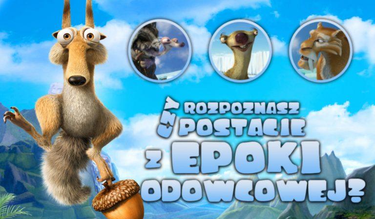 """Czy rozpoznasz wszystkie postacie z filmu """"Epoka Lodowcowa""""?"""