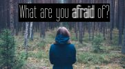 What are you afraid of #2