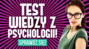 Test z psychologii!
