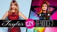Jesteś bardziej Taylor Swift czy Beyonce?