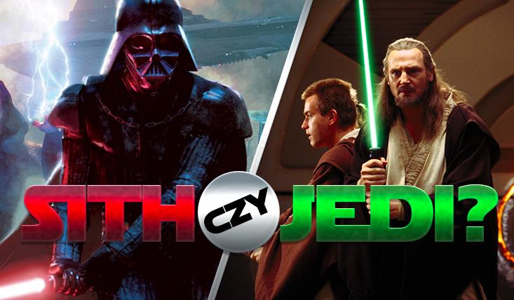 Jedi czy Sith – po której stronie stoisz?