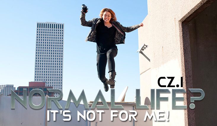 Normal life? It's not for me! #1