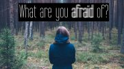 What are you afraid of #1