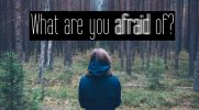 What are you afraid of #3