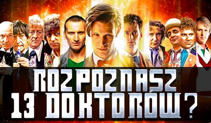 Czy rozpoznasz wszystkich 13 Doktorów?