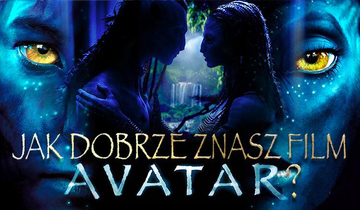 """Co wiesz o filmie """"Avatar""""?"""
