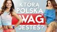 Którą polską WAG jesteś?