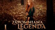 Zapomniana Legenda #1