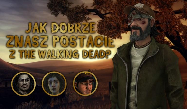 """Jak dobrze znasz postacie z gry """"The Walking Dead""""?"""