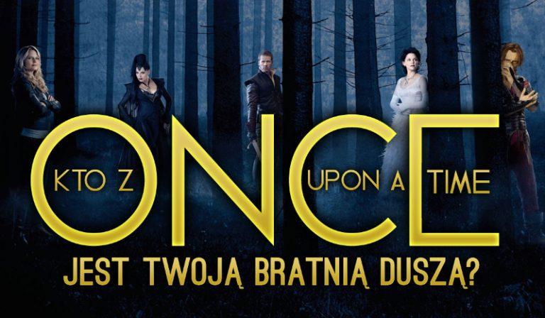 """Kto z """"Once Upon A Time"""" jest Twoją bratnią duszą?"""