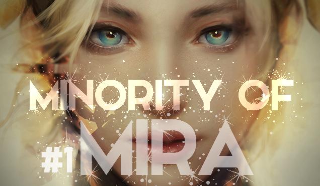 Minority Of Mira #1 – Konformizm.