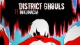 District Ghouls #11 - Inklinacja.