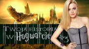 Twoja historia w Hogwarcie #3